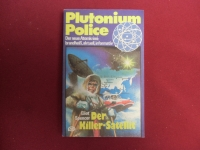 Plutonium Police TB Nr. 8 Der Killer-Satellit