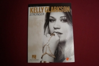 Kelly Clarkson - Stronger Songbook Notenbuch Piano Vocal Guitar PVG