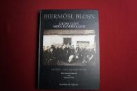 Biermösl Blosn - Grüss Gott, mein Bayernland Songbook Notenbuch