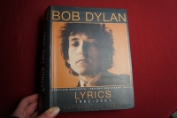 Bob Dylan - Lyrics 1962-2001 Songbook Vocal (nur Texte)