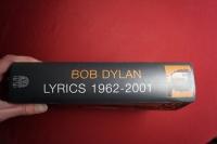 Bob Dylan - Lyrics 1962-2001 Songbook Vocal (nur Texte)