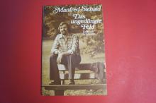 Manfred Siebald - Das ungedüngte Feld Songbook Notenbuch Piano Vocal