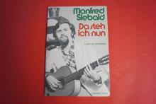Manfred Siebald - Da steh ich nun Songbook Notenbuch Piano Vocal