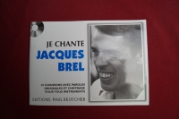 Jacques Brel - Je chante  Songbook  Vocal Chords