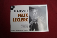 Félix Leclerc - Je chante  Songbook  Vocal Chords