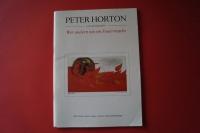 Peter Horton - Wer andern nie ein Feuer macht Songbook Notenbuch Vocal Guitar