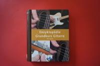 Enzyklopädie Grundkurs Gitarre (Hardcover) Gitarrenbuch