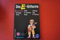 Die E-Gitarre (ohne Flexi Record) Gitarrenbuch
