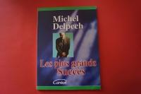 Michel Delpech - Les plus grands Succès Songbook Notenbuch Piano Vocal Guitar PVG