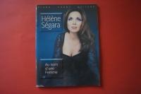 Hélène Ségara - Au nom d´une Femme  Songbook Notenbuch Piano Vocal Guitar PVG