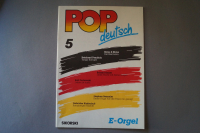 Pop deutsch Heft 5 Notenheft E-Orgel