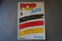 Pop deutsch Heft 8 Notenheft E-Orgel