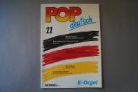 Pop deutsch Heft 11 Notenheft E-Orgel