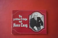 Hans Lang - Die grössten Erfolge (Chorusbuch)Songbook Notenbuch Piano Vocal