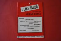 I like Tango (Lotar Olias) Notenheft