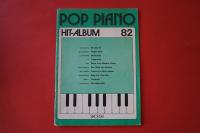 Pop Piano Hit-Album Heft 82 Notenheft