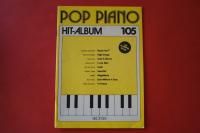 Pop Piano Hit-Album Heft 105 Notenheft