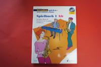 Saxophon spielen: Spielbuch 1 Alt (mit CD und Klavierstimme) Saxophonbuch