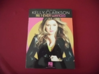 Kelly Clarkson - All I ever wanted  Songbook Notenbuch Piano Vocal Guitar PVG