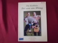 Kolibris, Die - Bei uns am Rhing  Songbook Notenbuch Piano Vocal Guitar PVG