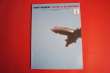 Mark Knopfler - Sailing to Philadelphia  Songbook Notenbuch Vocal Guitar