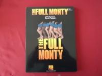 The Full Monty (neuere Ausgabe) Songbook Notenbuch Piano Vocal Guitar PVG