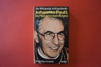 Johannes Paul I. Der Papst eines neuen Morgens