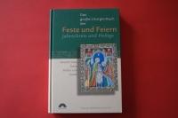 Das große Liturgie-Buch der Feste und Feiern, Jahreskreis und Heilige (mit CD)